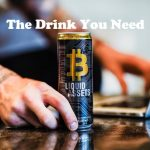 Have You Ever Heard Of The Bitcoin Energy Drink